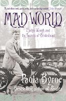 Mad World: Evelyn Waugh and the Secrets of Brideshead (Paperback)