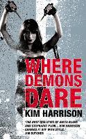 Where Demons Dare (Paperback)