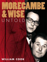 Morecambe and Wise Untold (Hardback)
