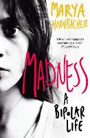 Madness: A Bipolar Life (Paperback)