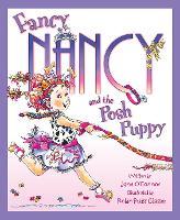 Fancy Nancy and the Posh Puppy - Fancy Nancy (Paperback)