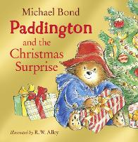 Paddington and the Christmas Surprise (Paperback)