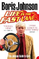 Life in the Fast Lane: The Johnson Guide to Cars (Paperback)