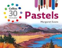 Collins 30 Minute Pastels (Hardback)