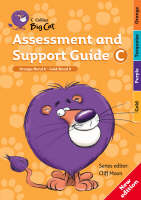 Assessment and Support Guide C: Orange Band 06/Gold Band 09 - Collins Big Cat Teacher Support (Paperback)