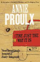 Fine Just the Way It Is: Wyoming Stories 3 (Paperback)