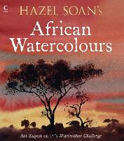 Hazel Soan's African Watercolours (Paperback)