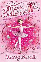 Delphie and the Magic Ballet Shoes - Magic Ballerina Book 1 (Paperback)