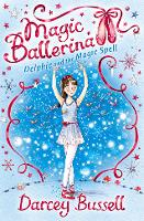 Delphie and the Magic Spell - Magic Ballerina Book 2 (Paperback)