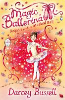 Delphie and the Masked Ball - Magic Ballerina Book 3 (Paperback)