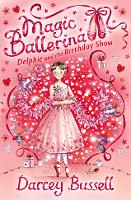 Delphie and the Birthday Show - Magic Ballerina Book 6 (Paperback)