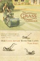 The Grass is Greener: An Anglo-Saxon Passion (Paperback)