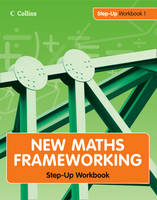 Step Up Workbook - New Maths Frameworking Bk. 1 (Paperback)