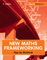 Step Up Workbook: Step up workbook 3 - New Maths Frameworking Bk. 3 (Paperback)