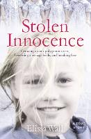 Stolen Innocence: My Story of Growing Up in a Polygamous Sect, Becoming a Teenage Bride, and Breaking Free (Paperback)