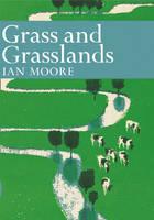 Grass and Grassland - Collins New Naturalist Library 48 (Hardback)