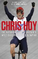 Chris Hoy: The Autobiography (Paperback)