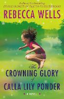 The Crowning Glory of Calla Lily Ponder (Paperback)