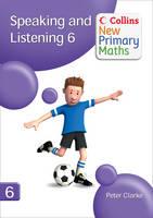 Speaking and Listening 6 - Collins New Primary Maths (Spiral bound)