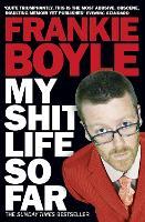 My Shit Life So Far (Paperback)