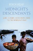 Midnight's Descendants: South Asia from Partition to the Present Day (Hardback)