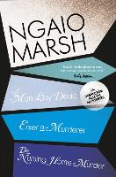 A Man Lay Dead / Enter a Murderer / The Nursing Home Murder - The Ngaio Marsh Collection 1 (Paperback)