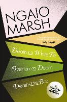 Death in a White Tie / Overture to Death / Death at the Bar - The Ngaio Marsh Collection 3 (Paperback)