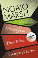 Death at the Dolphin / Hand in Glove / Dead Water - The Ngaio Marsh Collection 8 (Paperback)