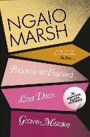 Black As He's Painted / Last Ditch / Grave Mistake - The Ngaio Marsh Collection 10 (Paperback)