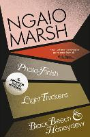 Photo-Finish / Light Thickens / Black Beech and Honeydew - The Ngaio Marsh Collection 11 (Paperback)