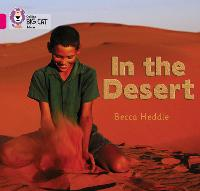 In the Desert: Band 01b/Pink B - Collins Big Cat (Paperback)