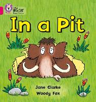 In a Pit: Band 01a/Pink a - Collins Big Cat Phonics (Paperback)