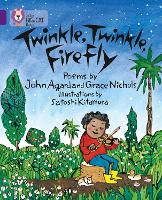 Twinkle, Twinkle, Firefly: Band 08/Purple - Collins Big Cat (Paperback)