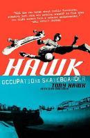 Hawk: Occupation Skateboarder (Paperback)