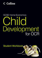 GCSE Child Development for OCR: Student Workbook - GCSE Child Development for OCR (Paperback)
