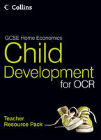GCSE Child Development for OCR: Teacher Resource Pack - GCSE Child Development for OCR (Spiral bound)