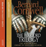 The Warlord Trilogy: The Winter King / Enemy of God / Excalibur (CD-Audio)