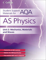 AS Physics Unit 2: Mechanics, Materials and Waves - Student Support Materials for AQA (Paperback)