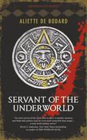 Servant of the Underworld: Bk. 1: Obsidian and Blood Trilogy (Paperback)