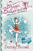 Christmas in Enchantia - Magic Ballerina (Paperback)