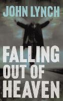 Falling out of Heaven (Paperback)