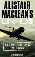 Air Force One is Down - Alistair MacLean's UNACO (Paperback)