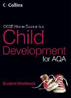 Student Workbook - GCSE Child Development for AQA (Paperback)