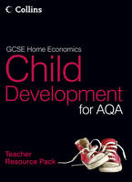 GCSE Child Development for AQA: Teacher Resource Pack - GCSE Child Development for AQA (Spiral bound)