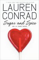 Sugar and Spice - LA Candy 2 (Hardback)