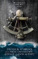 The Final, Unfinished Voyage of Jack Aubrey (Paperback)