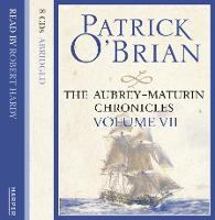 VOLUME SEVEN: The Hundred Days / Blue at the Mizzen/ The Final, Unfinished Voyage of Jack Aubrey