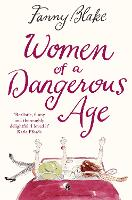 Women of a Dangerous Age (Paperback)