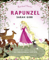 Rapunzel - Best-Loved Classics (Hardback)