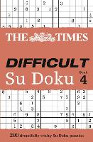 The Times Difficult Su Doku Book 4: 200 Challenging Puzzles from the Times (Paperback)